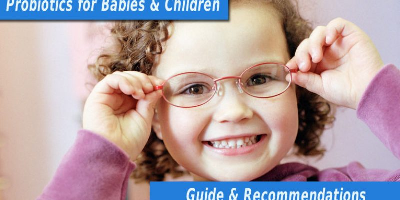 Best Probiotics for Babies & Children